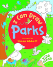 I Can Draw: Parks