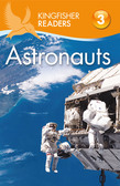 Kingfisher Readers L3: Astronauts