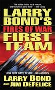 Larry Bond's First Team: Fires of War