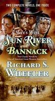 Sun River and Bannack