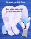 Oso polar, oso polar, ¿qué es ese ruido?
