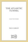 The Atlantic Tunnel