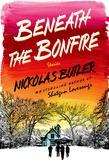 Beneath the Bonfire - 9781250039835