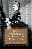 Queen Victoria's Mysterious Daughter - 9781250059321