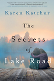 The Secrets of Lake Road - 9781250066817