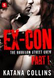 Ex-Con: Part 1