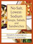 No-Salt, Lowest-Sodium Soups, Salads, and Sandwiches