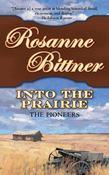 Into the Prairie