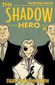 The Shadow Hero 4
