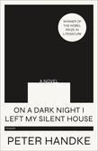 On a Dark Night I Left My Silent House