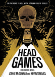 Head Games: The Graphic Novel
