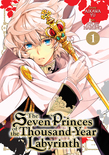 Seven Princes of the Thousand Year Labyrinth Vol. 1