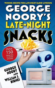 George Noory's Late-Night Snacks by George Noory and William J. Birnes