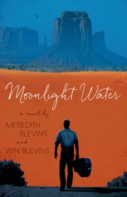 Moonlight Water by Win Blevins and Meredith Blevins