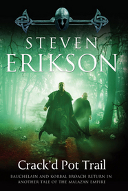 Crak'd Pot Trail by Steven Erikson