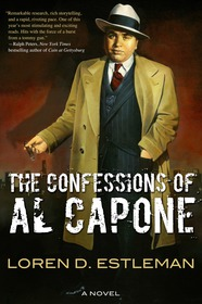 The Confessions of Al Capone by Loren D. Estleman