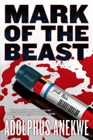 Mark of the Beast by Adolphus A. Anekwe