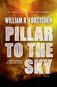 Pillar to the Sky by William R. Forstchen