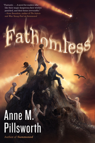 Fathomless by Anne M. Pillsworth