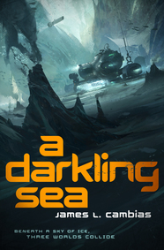 A Darkling Sea by James L. Cambias