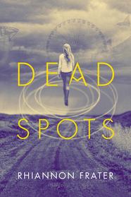 Dead Spots by Rhiannon Frater