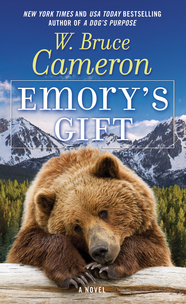 Emory's Gift by Bruce Cameron