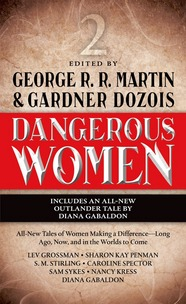 Dangerous Women Vol. 2 edited by George R.R. Martin and Gardner Dozois