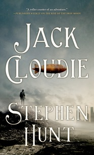 Jack Cloudie by Stephen Hunt