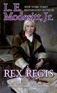Rex Regis by L.E. Modesitt, Jr.