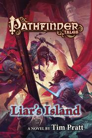 Pathfinder Tales: Liar's Island by Tim Pratt