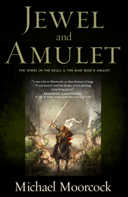 Jewel & Amulet by Michael Moorcock