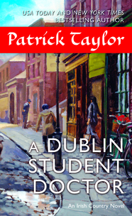 A Dublin Student Doctor by Patrick Taylor