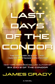 The Last Days of Condor by James Grady