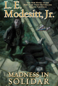 Madness in Solidar by L. E. Modesitt, Jr.