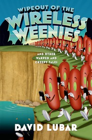 Wipeout of the Wireless Weenies by David Lubar