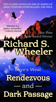 Rendezvous and Dark Passage by Richard S. Wheeler