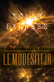 Solar Express by L.E. Modesitt, Jr.
