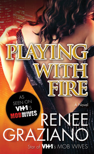 Playing with Fire by Renee Graziano