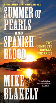 Summer of Pearls and Spanish Blood by Mike Blakely