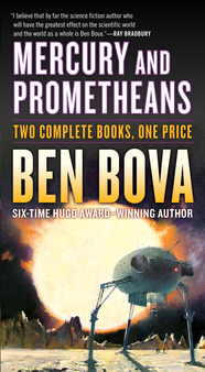 Mercury and Prometheans by Ben Bova