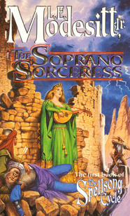 The Soprano Sorceress by L.E. Modesitt, Jr.