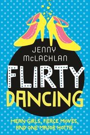 Flirty Dancing (Book 1 of The Ladybirds)