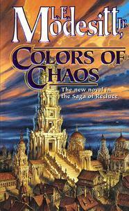 Colors of Chaos by L.E. Modesitt, Jr.