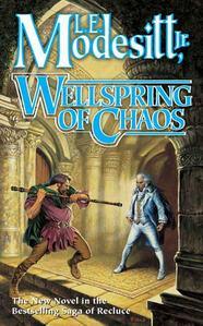 Wellspring of Chaos by L.E. Modesitt, Jr.