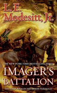 Imager's Battalion by L.E. Modesitt, Jr.