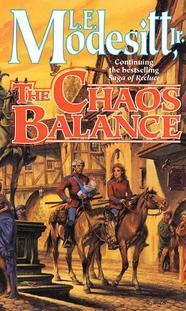 The Chaos Balance by L.E. Modesitt, Jr.