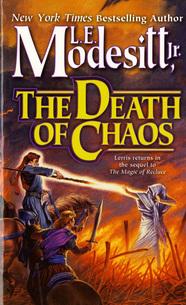 The Death of Chaos by L.E. Modesitt, Jr.