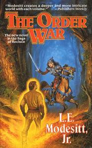 The Order War by L.E. Modesitt, Jr.
