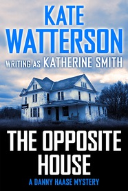 The Opposite House by Kate Watterson