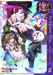 Alice in the Country of Joker: Nightmare Trilogy Vol. 2 by QuinRose and Yobu